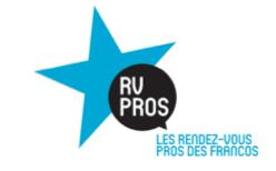 2e édition des Rendez-vous Pros des Francos