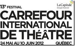 Carrefour international de théâtre : La francophonie à l'honneur