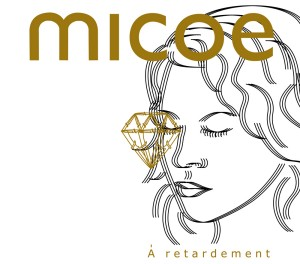 MICOE, lance son premier album / Ninkasi le mardi 29 mai 5à7