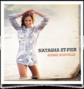 Bonne Nouvelle de Natasha St-Pier