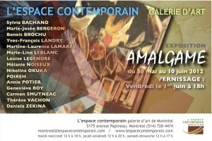 L'exposition AMALGAME sera présentée du 30 mai au 10 juin prochain. Le vernissage aura lieu vendredi, le 1er JUIN de 18h à 20h.