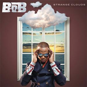 Pochette de l'album Strange Clouds de B.o.B.