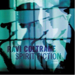 Ravi Coltrane - Spirit Fiction