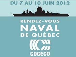 RENDEZ-VOUS NAVAL DE QUÉBEC COGECO 2012 ACTIVITÉS DU 9 JUIN 2012