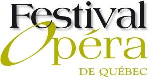 Le deuxième Festival d'Opéra de Québec du 25 juillet au 5 août 2012