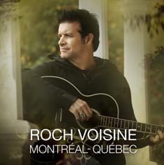 Roch Voisine - Montréal-Québec