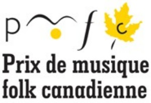 LES PRIX DE MUSIQUE FOLK CANADIENNE ACCEPTENT LES CANDIDATURES JUSQU'AU VENDREDI 29 JUIN