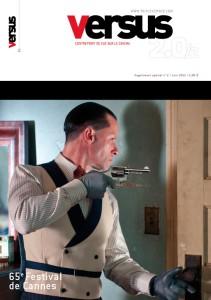 la revue Versus revient sur le festival de Cannes !