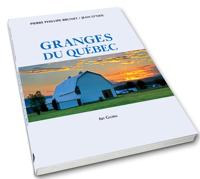 Granges du Québec.