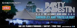 Un bilan positif pour le Party Clandestin de la Saint-Jean 2012!