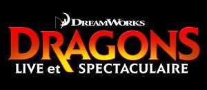 DRAGONS Live et Spectaculaire Du 15 au 19 août 2012 / Centre Bell