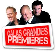 Les Grandes Premières : François Massicotte, Sylvain Larocque et Claude Legault