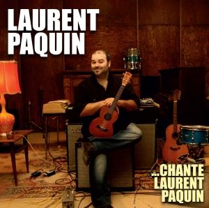 Laurent Paquin chante Laurent Paquin