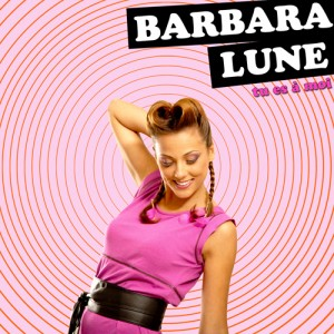 Barbara Lune, le clip de Tu es à moi