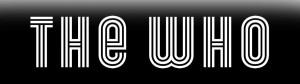 The Who/ 20 novembre au Centre Bell/ Billets en vente sam. 28 juillet