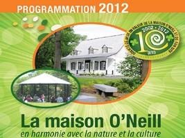 La Maison O'Neill présente sa programmation 2012
