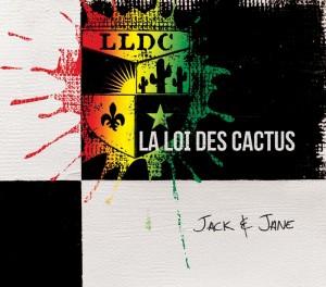 La loi des cactus lance le vidéoclip de Jack & Jane