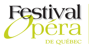 Festival d'opéra de Québec - La Brigade lyrique