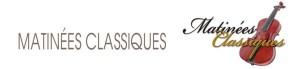 MATINÉES CLASSIQUES 2012 : LA MUSIQUE M¹ENCHANTE!