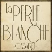 CABARET LA PERLE BLANCHE au Rialto, le 9 août prochain