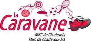Un dernier arrêt pour La Caravane et c'est dans Charlevoix !