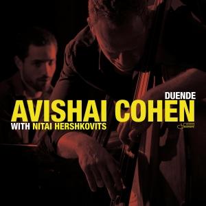 Avishai Cohen with Nitai Hershkovits - Duende