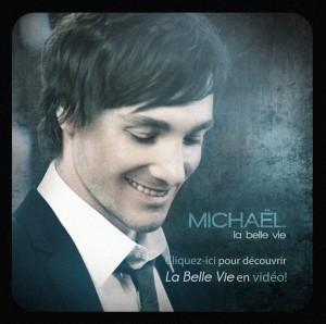 La Belle Vie – Le troisième album de Michaël