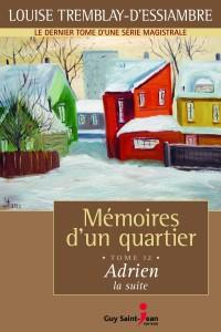 Mémoires d'un quartier tome 12: Adrien, la suite