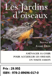 Les Jardins d'oiseaux par France et André Dion