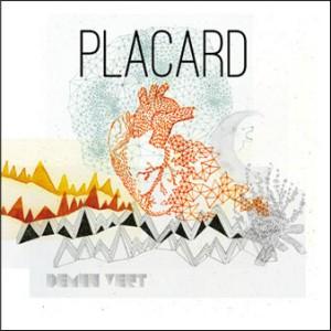Dany Placard : lancement «Démon vert» et un premier extrait