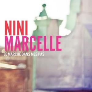 Nini Marcelle - Je marche dans mes pas