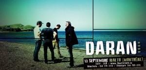 Daran / Grande première Montréalaise ce jeudi 20h au théâtre Rialto
