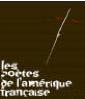 """Les poètes de l'Amérique française : """"Une amitié littéraire"""", lundi 8 octobre à 19 h 30"""