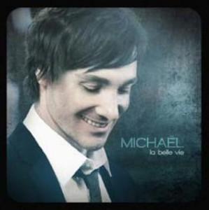 Michaël - La vie est belle