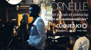 Corneille / Le bar des sentimentalistes