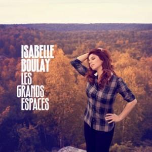 Isabelle Boulay- Les grands espaces