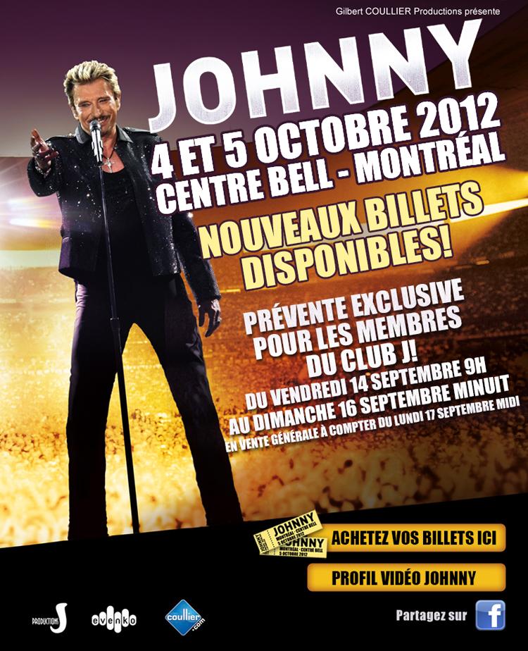 Johnny Hallyday au Centre Bell 3 et 4 octobre: NOUVEAUX BILLETS !