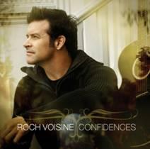 """Roch Voisine / """"CONFIDENCES"""" numéro 1 des ventes!"""