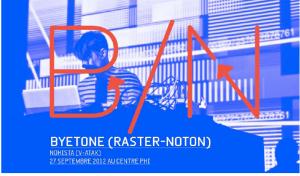 BYETONE présenté par ELEKTRA et CENTRE PHI