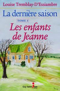 La dernière saison, tome 3: Les enfants de Jeanne