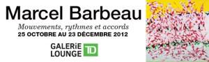 Vernissage en compagnie de Marcel Barbeau à la Galerie Lounge TD