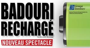 Badouri rechargé! Le tout nouveau spectacle de Rachid Badouri