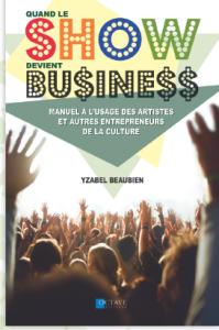 """Lancement du livre """"Quand le show devient business""""!"""