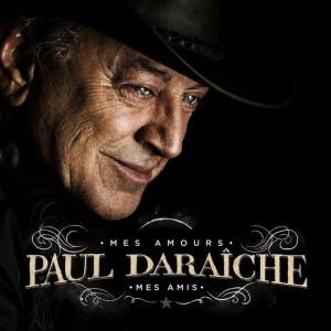 Paul Daraîche au Théâtre Capitole le 14 février prochain!