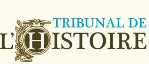 Tribunal de l'Histoire