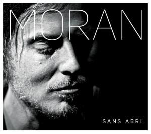 Moran lance l'album Sans abri, au Cercle le 17 octobre