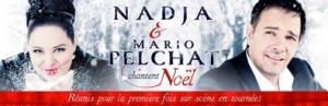 Nadja et Mario Pelchat chanteront Noël à la Salle Albert-Rousseau