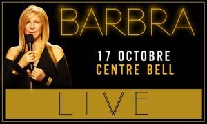 Barbra Streisand / 17 octobre au Centre Bell