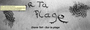 Diane Tell - Sur ta plage