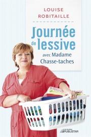 Journée de lessive avec Madame Chasse-taches